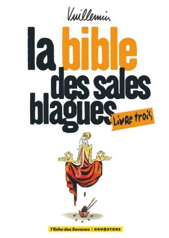 La bible des sales blagues - Tome 03