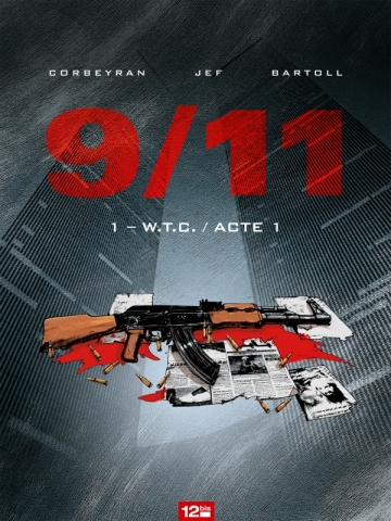 9/11 - Tome 01