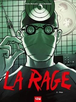 La Rage - Tome 02