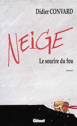 Neige - Roman