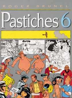 Pastiches - Tome 06