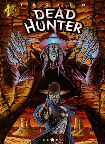 Dead hunter - Tome 01
