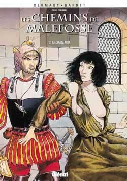 Les Chemins de Malefosse - Tome 01