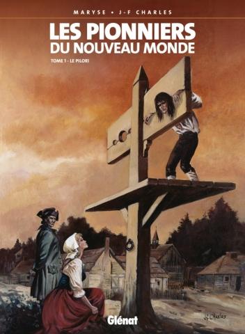 Les Pionniers du nouveau monde - Tome 01