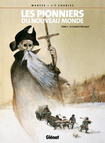 Les Pionniers du nouveau monde - Tome 03
