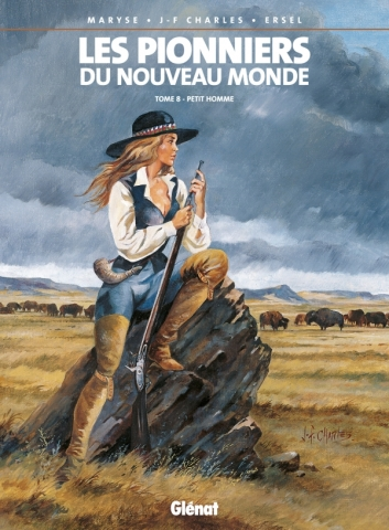 Les Pionniers du nouveau monde - Tome 08