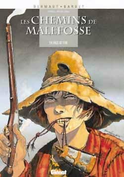 Les Chemins de malefosse - Tome 04