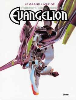 Neon-Genesis Evangelion - Le Grand Livre