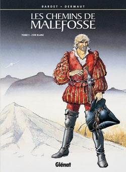 Les Chemins de Malefosse - Tome 05