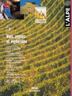 L'Alpe 05 - Vins, vignes et vignerons