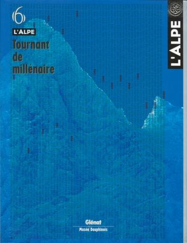 L'Alpe 06 - Tournant de millénaire