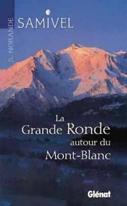 La grande ronde autour du Mont-Blanc