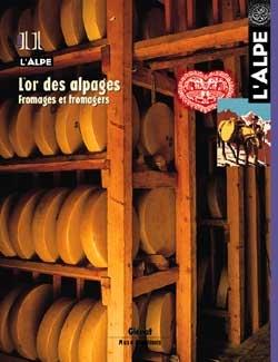L'Alpe 11 - L'or des alpages