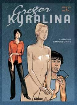 Gregor Kyralina - Tome 01