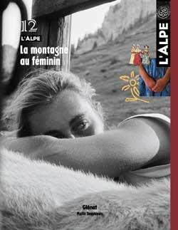L'Alpe 12 - La montagne au féminin