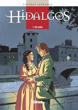 Hidalgos - Tome 01