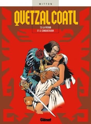Quetzalcoatl - Tome 05