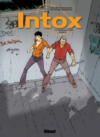 Intox - Tome 02