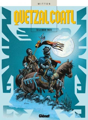Quetzalcoatl - Tome 06
