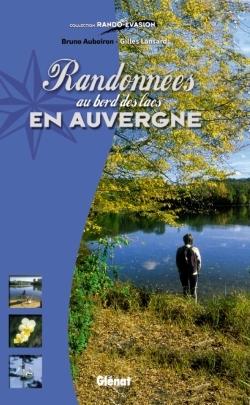Randonnées au bord des lacs en Auvergne
