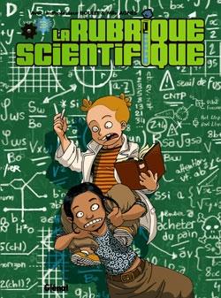 La Rubrique Scientifique - Tome 03