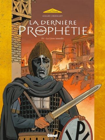 La Dernière Prophétie - Tome 04