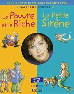 Le Pauvre et le Riche + La Petite Sirène