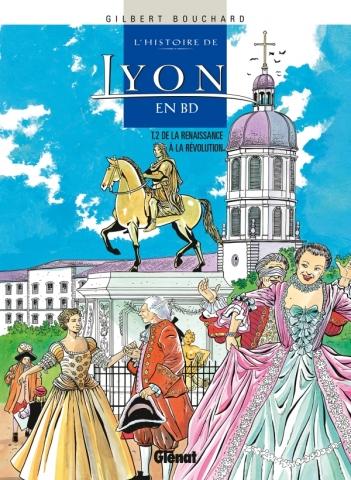 L'Histoire de Lyon en BD - Tome 02