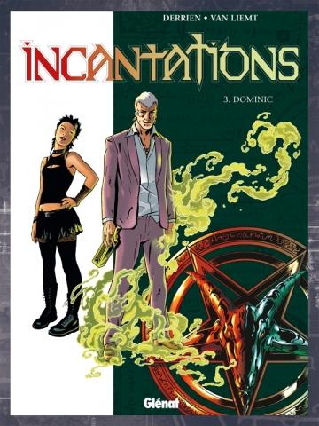 Incantations - Tome 03