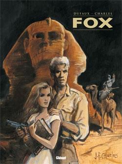 Fox - Intégrale Tomes 01 à 04