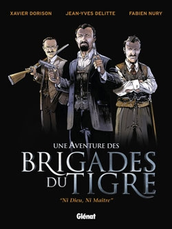 Les Brigades du Tigre - Tome 01