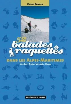 52 balades à raquettes dans les Alpes-Maritimes