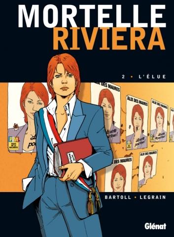 Mortelle Riviera - Tome 02