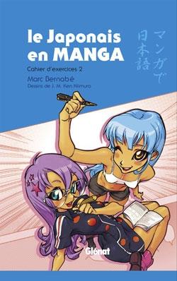 Le Japonais en Manga - Cahier d'exercices 2