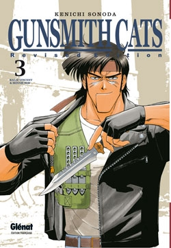 Gunsmith Cats Revised Edition - Tome 03