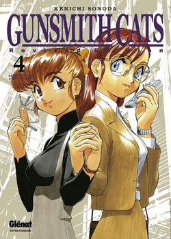Gunsmith Cats Revised Edition - Tome 04