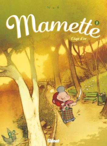 Mamette - Tome 02