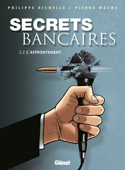 Secrets Bancaires - Tome 3.2