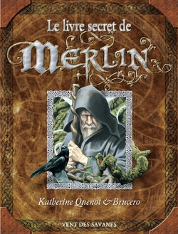 Le livre secret de Merlin