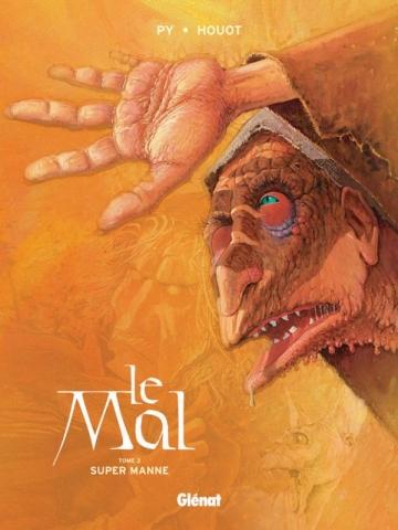 Le Mal - Tome 03