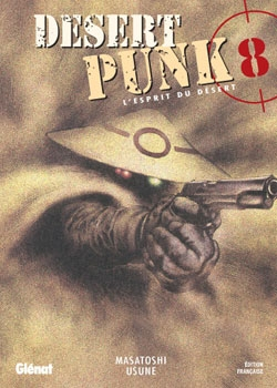 Desert Punk - L'esprit du Désert - Tome 08