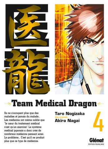 Team Medical Dragon - Tome 04