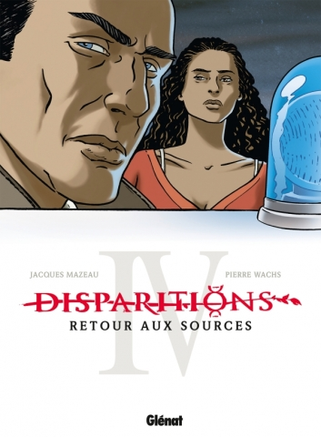 Disparitions - Tome 04