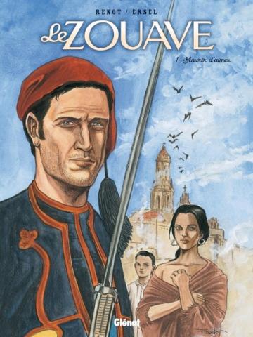 Le Zouave - Tome 01