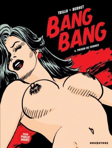 Bang Bang - Tome 04