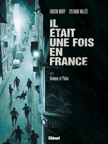 Il était une fois en France - Tome 03