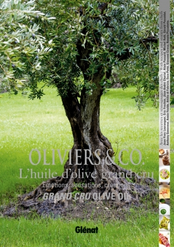 Oliviers & Co.  L'huile d'olive grand cru