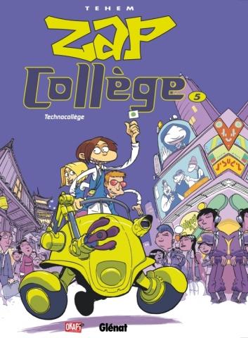 Zap Collège - Tome 05