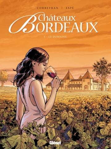 Châteaux Bordeaux - Tome 01