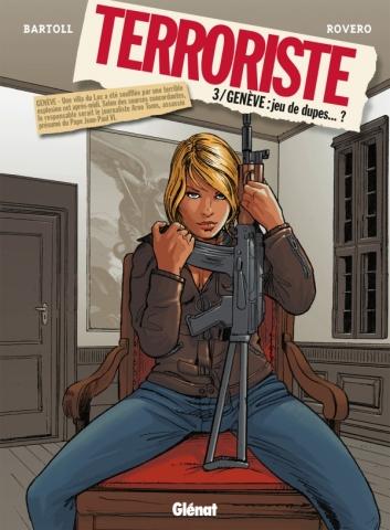 Terroriste - Tome 03